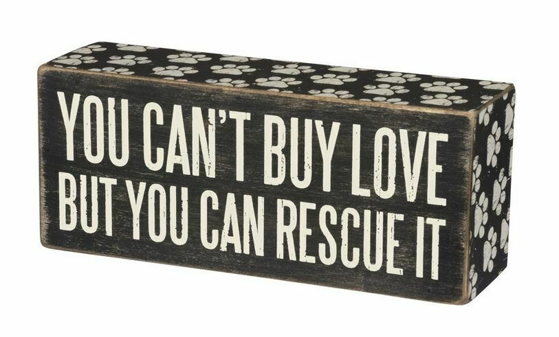 "Primary image for You Can't Buy Love But You Can Rescue It Box Sign Primitives Kathy 6"" x 2.5"" Dog"