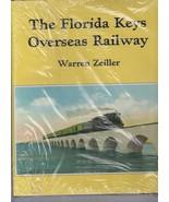 ~~~THE FLORIDA KEYS RAILWAY~2006~Hardcover~156 pgs~166 photos, maps, etc... - $33.00