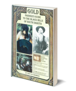 Gold Panner's Guide to the Black Hills of South Dakota ~ Gold Prospecting - $18.95