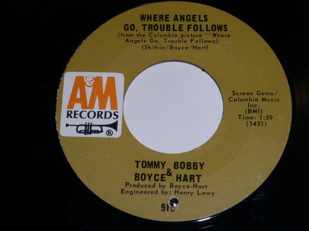 Tommy Boyce Bobby Hart Where Angels Go Trouble Follows 45 Rpm Record A&M Label