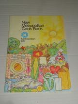 NEW METROPOLITAN COOK BOOK Metropolitan Life 1973 - $4.99
