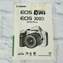 Canon Genuine EOS Digital Rebel / 300D Instruction Book / Manual / User ... - $11.64