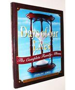 Days of Our Lives: The Complete Family Album: A 30th Anniversary Celebra... - $9.41