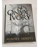 ONYX AND IVORY - MINDEE ARNETT BALZER + BRAY - HARDCOVER - NEW BOOK - $9.85