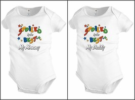 Funny Baby shirt Bodysuit Infant toddler Spoiled Best Mommy Daddy Gift K65 - $12.99