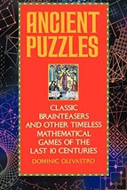 Ancient Puzzles: Classic Brainteasers and Other Timeless Mathematical Games of t image 3
