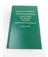 Kentucky Archives Johnson County Vital Statistics 1843-1904 Genealogy Bo... - $48.50