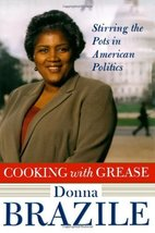 Cooking with Grease: Stirring the Pots in American Politics [May 25, 200... - $9.95