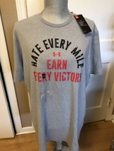 Under Armour PRINTED HATE EVERY MILE EARN EVERY VICTORY T-SHIRT BNWTS LARGE - $24.74