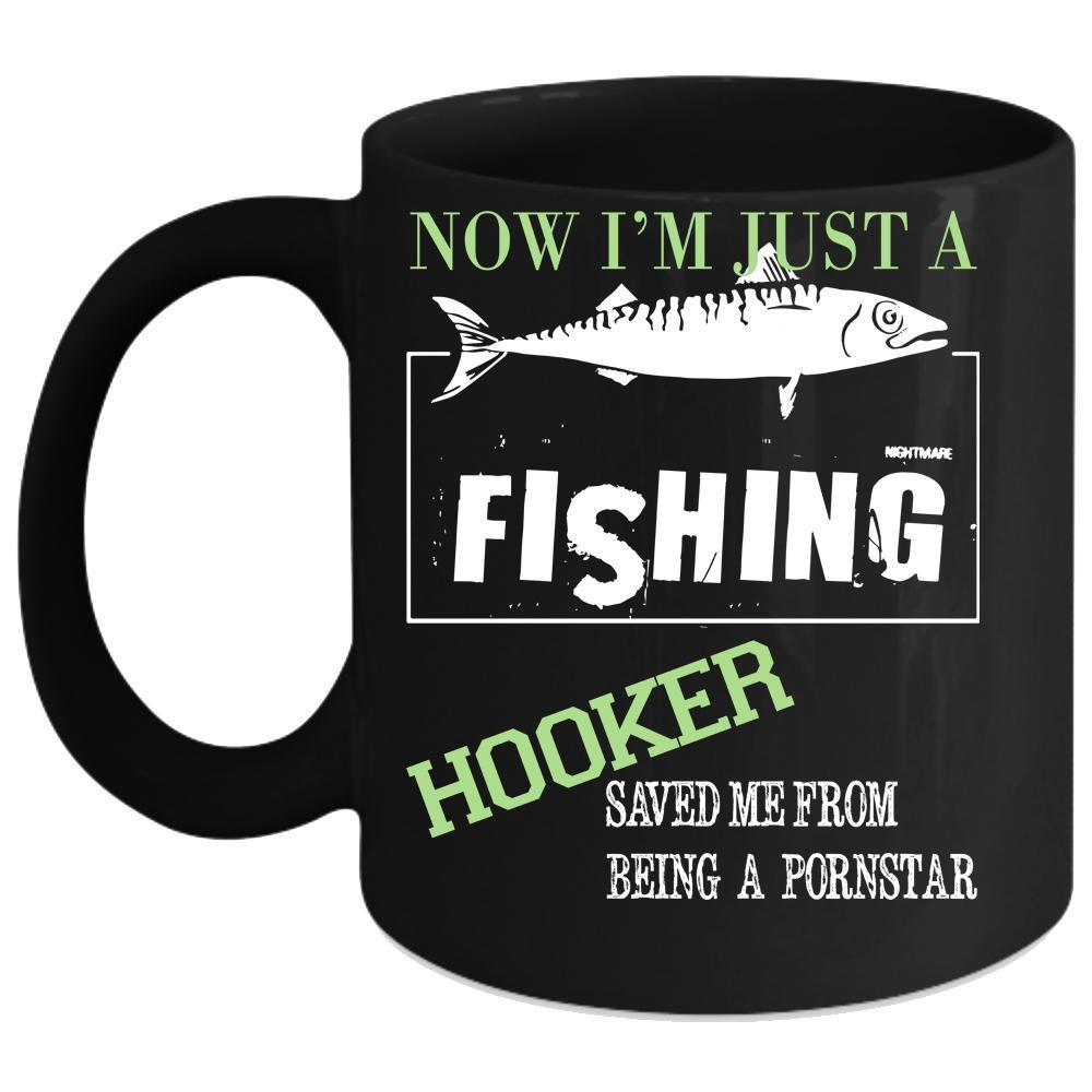 Now I'm Just A Hooker Coffee Mug, From Being Pornstar Coffee Cup