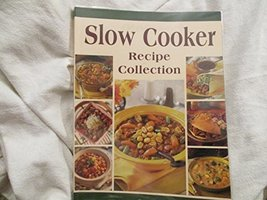 Slow Cooker Recipe Collection [Paperback] Weber, Louis CEO - $8.42
