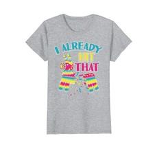Dad Shirts -  I Already Hit That Pinata T-Shirt Cinco de Mayo Party Shir... - $19.95