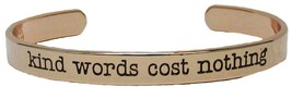 Kind Words Cost Nothing Rose Gold Cuff Bangle Bracelet Inspire Jewelry S... - $12.65