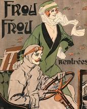 Le Frou Frou: Rentrees - 1909 - $12.95+
