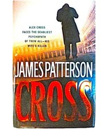 Cross, James Patterson First Edition Hardcover [Hardcover] James Patterson - $18.80