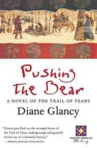 Pushing the Bear (Harvest Book) [Paperback] Glancy, Diane - $7.29