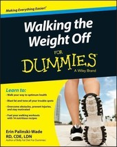 Walking the Weight Off For Dummies - Making Everything Easier! New 2015. - $11.75