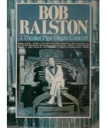 Bob Ralston – A Theater Pipe Organ Concert - $6.99