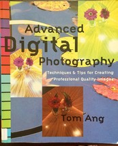 Advanced Digital Photography Techniques Tips for Creating Professional Q... - $5.69