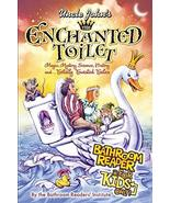 Uncle John's The Enchanted Toilet Bathroom Reader for Kids Only! Bathroo... - $12.18