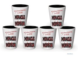 I'm a Mother shot glass- Not a Miracle Worker -Mother Gifts (6) - $29.35