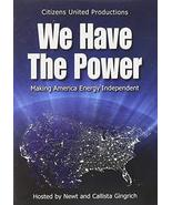We Have the Power: Solutions to Make America Energy Independent [DVD] - $14.74