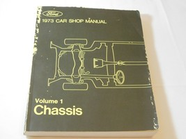 Ford 1973 Car Shop Manual Volume 1 Chassis 365-126-73A Paperback Book Pre-owned - $21.34