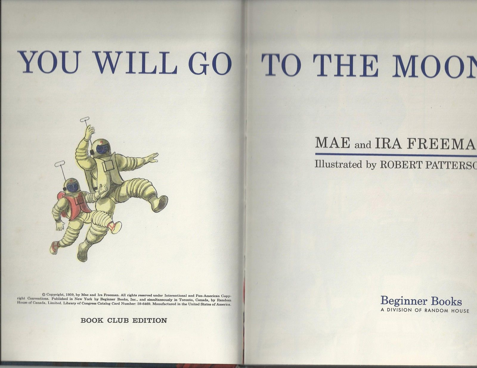 Beginner Books YOU WILL GO TO THE MOON    ex++ 1959 Book Club