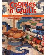 Cookies 'n' Quilts: Recipes & Patterns for America's Ultimate Comforts [... - $9.55