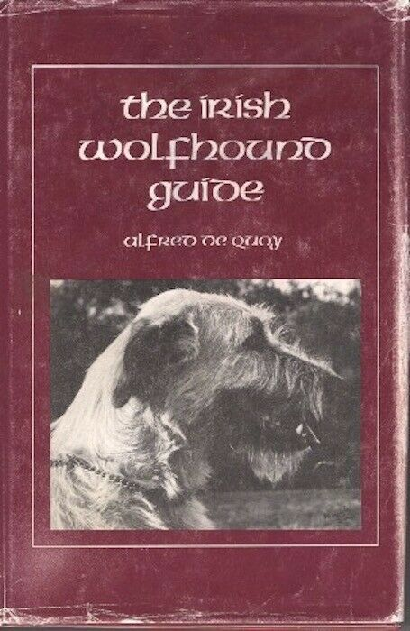 The Irish Wolfhound Guide 3rd Ed : Alfred de Quoy : VG Hardcover w/Dustjacket @Z