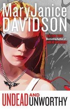Undead And Unworthy~MaryJanice Davidson~Book  #7 Betsy Undead Series~Har... - $19.99