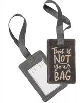 """This Is Not Your Bag"" Velvet Script Lettering  Luggage Travel Tag - NTW - $8.86"