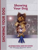 Showing Your Dog : Juliette Cunliffe - Kennel Club Books : New Softcover... - $12.95