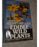 Field Guide To North American Edible Wild Plants Thomas S. Elias Peter A... - $50.00