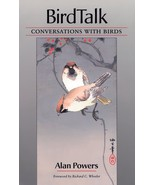Bird Talk: Conversations With Birds : Alan Powers : New Softcover  @ZB - $12.95
