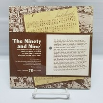 The Ninety and Nine Sung By George Beverly Shea (Billy Graham) 78 Record - £8.07 GBP