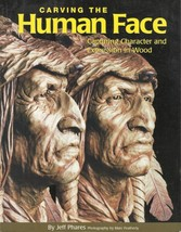 Woodworking-Carving the Human Face-Capturing Character & Wood in Expression - $15.76