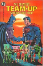 THE GREATEST TEAM UP STORIES EVER TOLD 1954-1985 - DC COMICS 1990, 2ND P... - $13.50