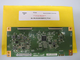 "Philips 50"" T-Con Board EACDJ6E15 (See List) - $18.95"