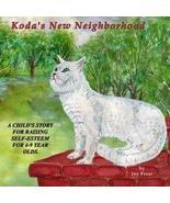 Koda's New Neighborhood [Audio CD] [Jan 01, 2005] Joy Frost - $8.91