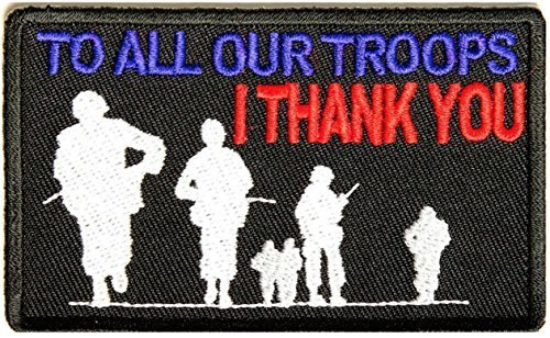 To All Our Troops I Thank You PATCH - 3.5x2 inch