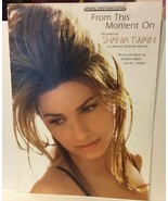 """SHANIA TWAIN Photo Sheet Music """"FROM THIS MOMENT ON"""" 1997 Country Pop Hit - $4.99"""