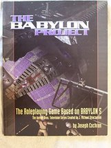 Babylon Project: The Role-playing Game Based On Babylon 5 [Paperback] [J... - $11.95