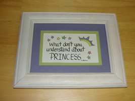 """Princess Picture Frame Phrase - """"What dont you understand about Princess... - $9.29"""