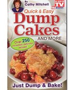 Quick and Easy Dump Cakes and More. Dessert Recipe Book by Cathy Mitchel... - $2.31