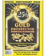 Gold Prospector July/August 1999 (25th Anniversary Then and Now!) Magazi... - $4.99