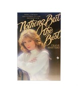 Nothing but the Best  (Mass Market Paperback) - $13.49