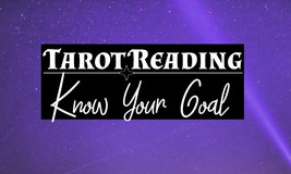 Tarot Reading: Know Your Goal - $70.00