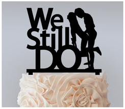 90th Wedding Anniversary Cake topper,Cupcake topper,we still do Package : 11 pcs - $20.00