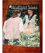 Weekend Vests (Crochet) [Paperback] [Jan 01, 1997] Frances Hughes Sue Ch... - $8.99